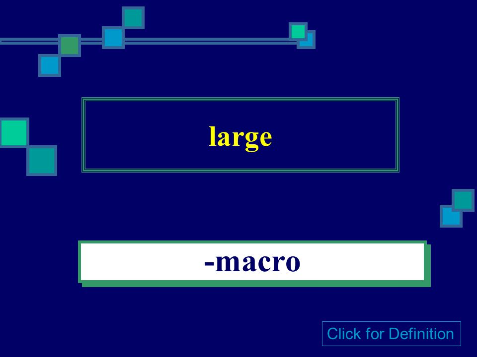 small -micro Click for Definition