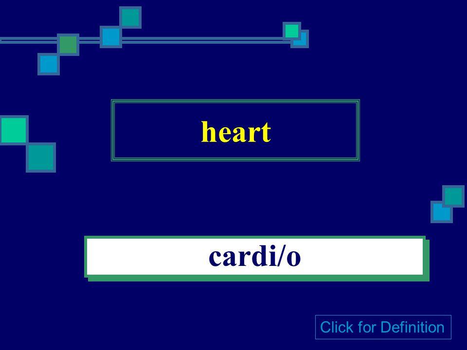 cancer (epithelial) carcin/o Click for Definition