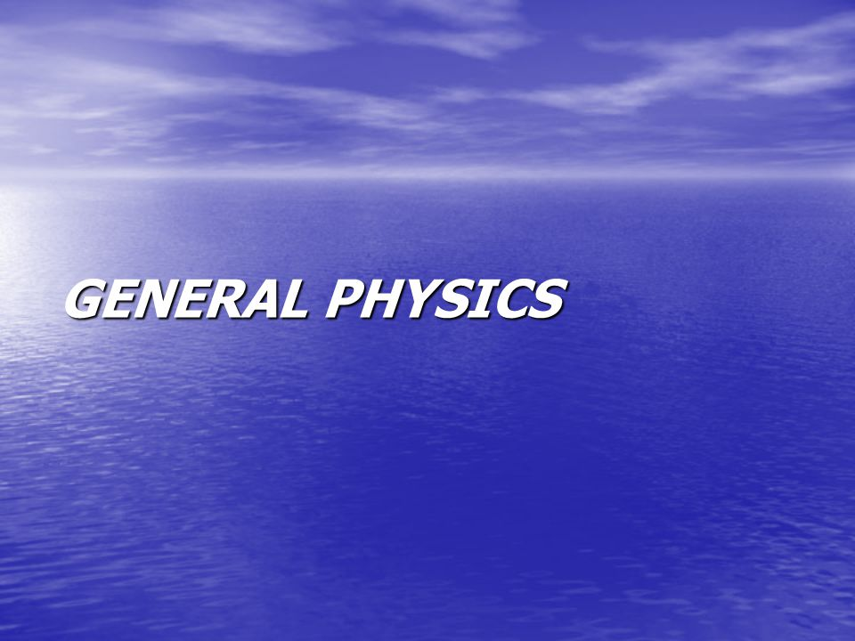 Physics Physics is a science that study of two concept : Physics is a science that study of two concept : Matter Matter Energy Energy