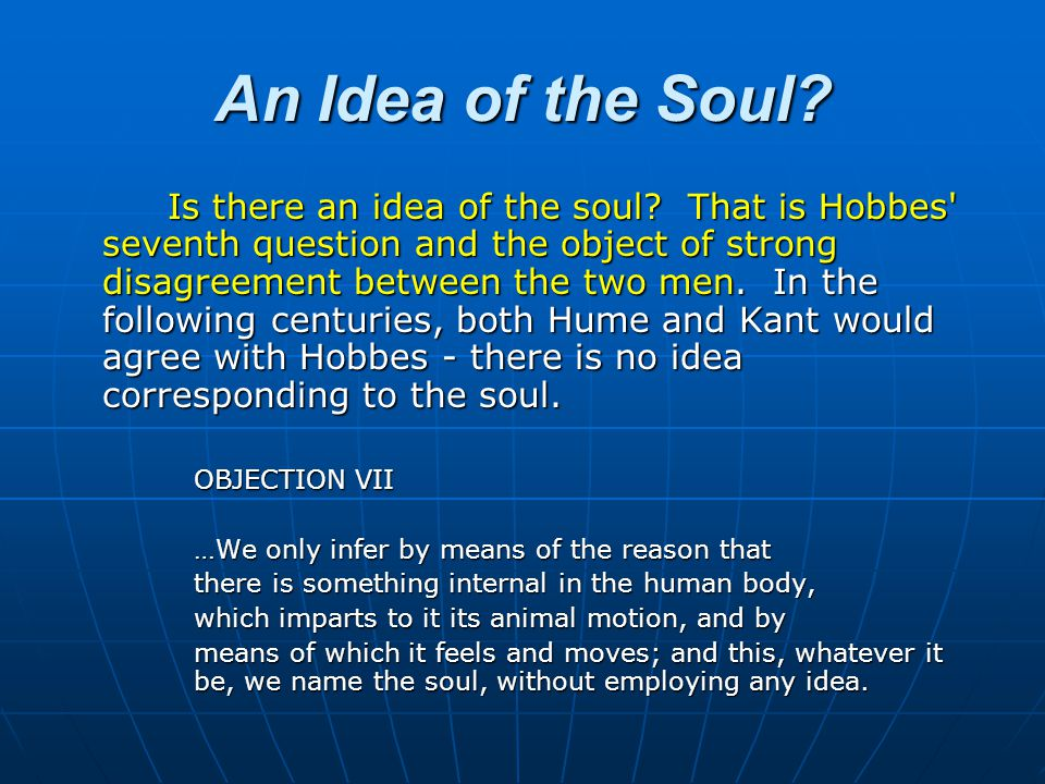 REPLY Here the meaning assigned to the term idea is merely that of images depicted in the corporeal imagination; and, that being agreed on, it is easy for my critic to prove that there is no proper idea of Angel or of God.
