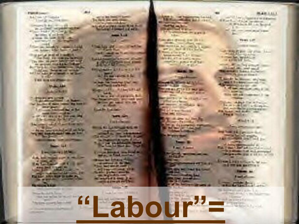 """""""Labour""""= Trouble"""