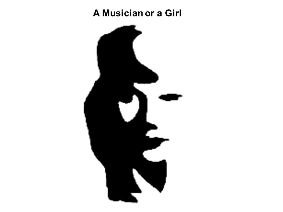 A Musician or a Girl