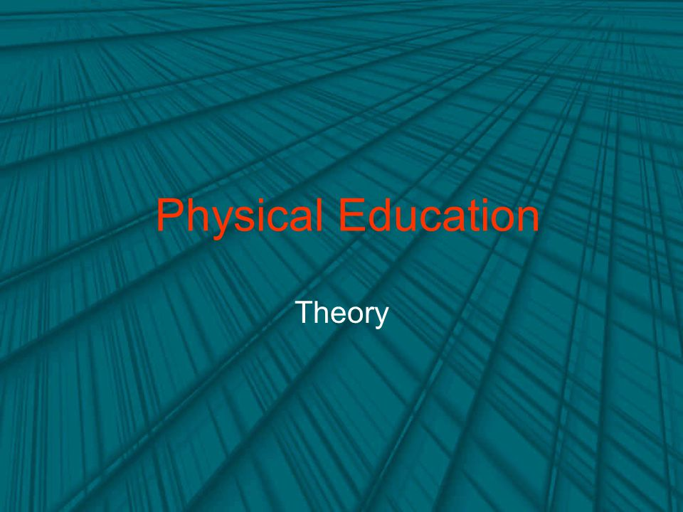 Physical Education Theory