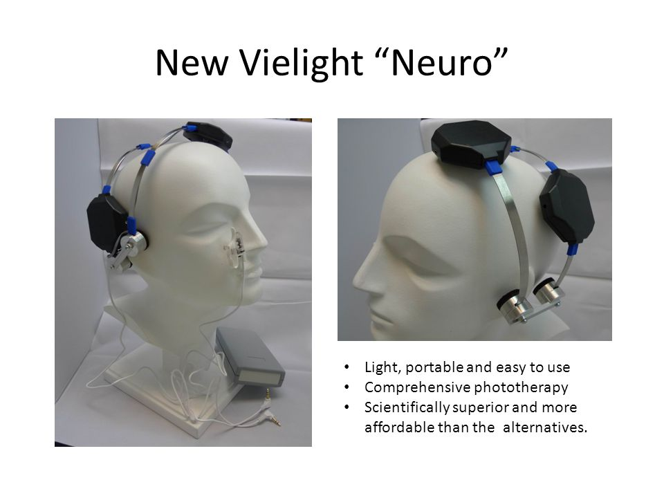 New Vielight Neuro Light, portable and easy to use Comprehensive phototherapy Scientifically superior and more affordable than the alternatives.