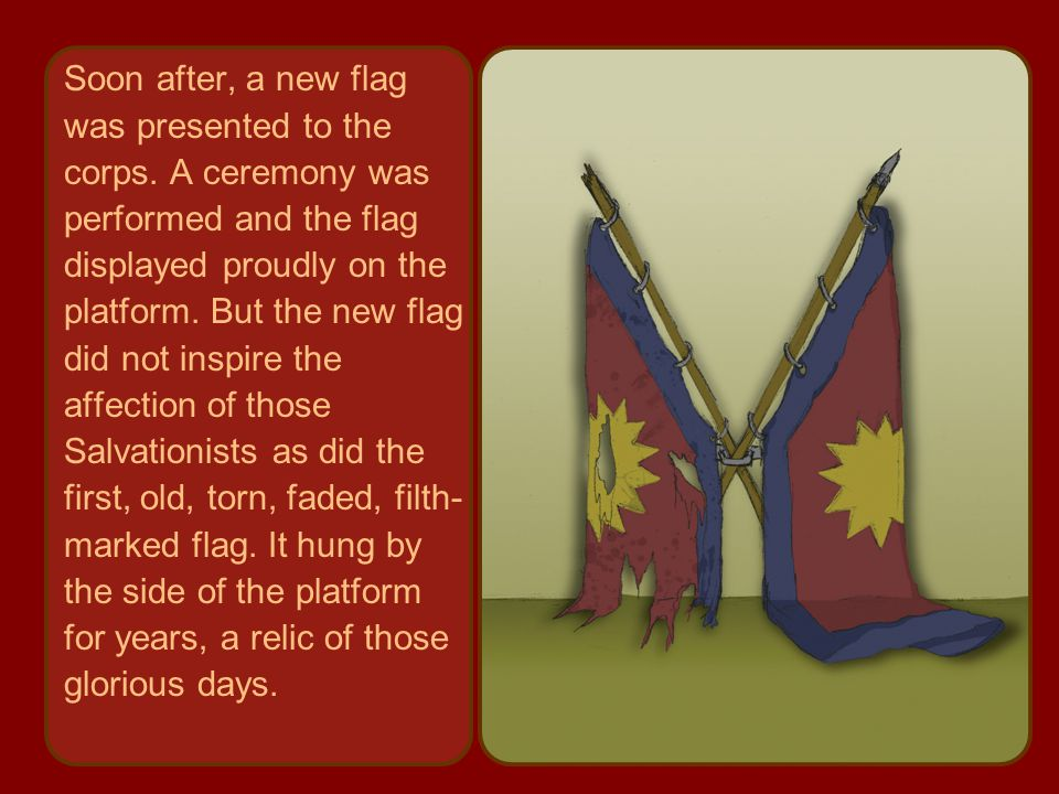 Soon after, a new flag was presented to the corps.