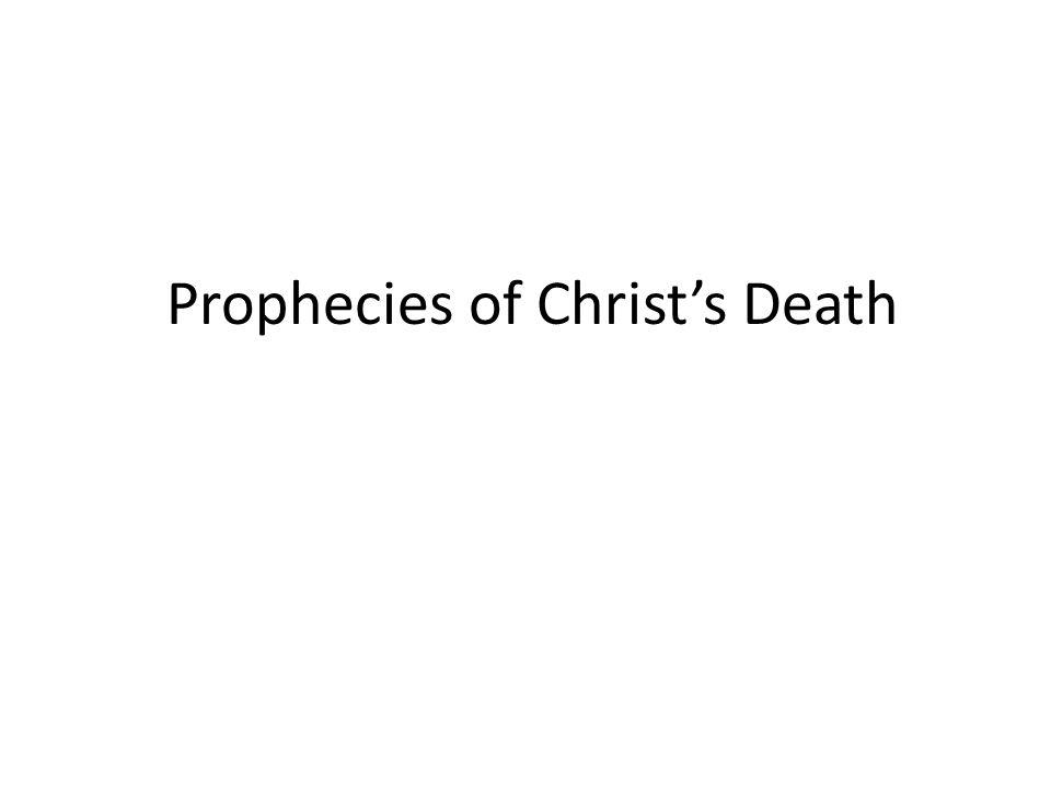 Prophecies of Christ's Death