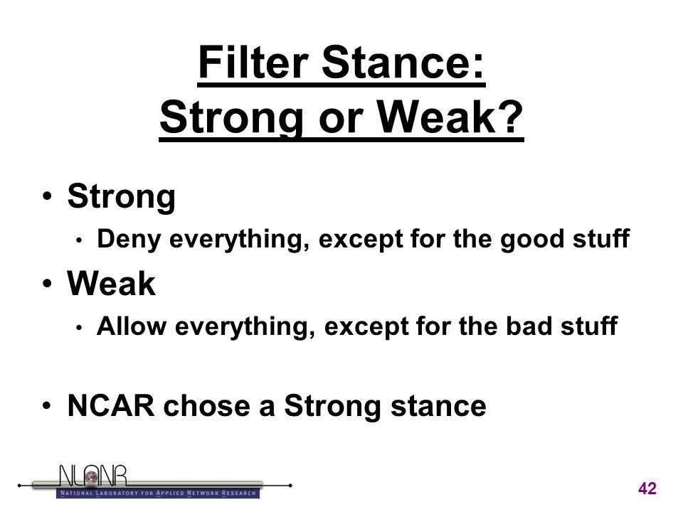 42 Filter Stance: Strong or Weak.