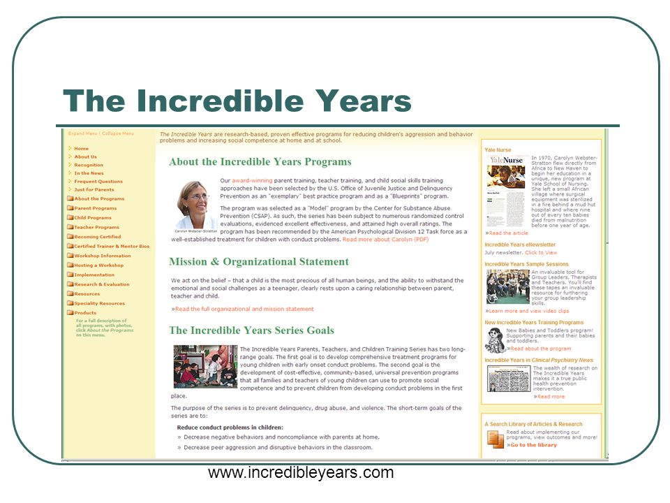 The Incredible Years www.incredibleyears.com