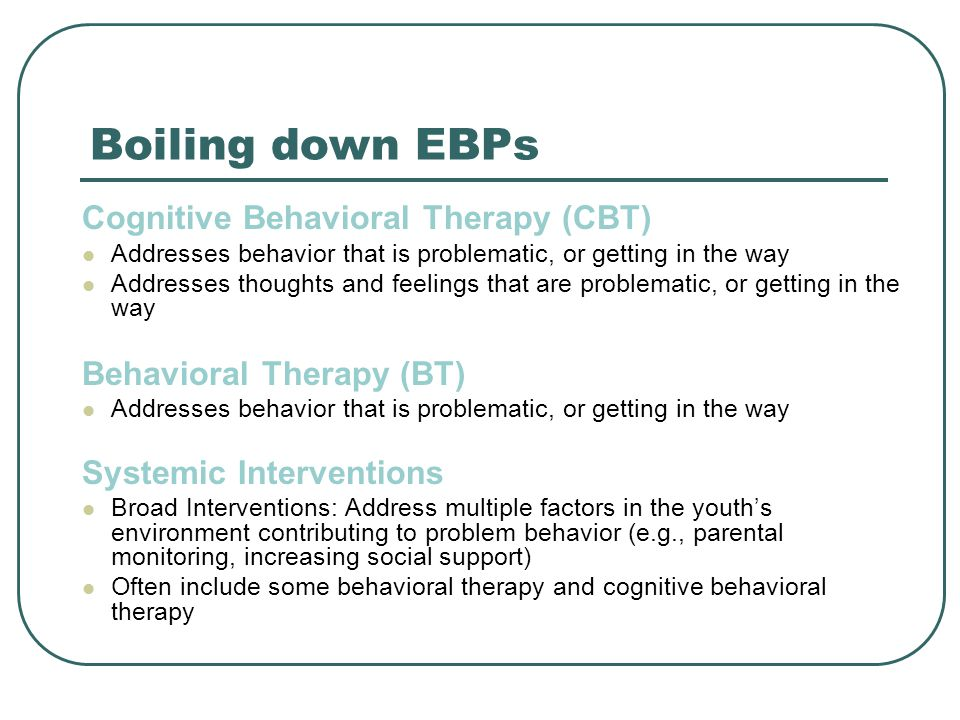 Overview of Behavior Therapy Assumptions All behavior is learned (adaptive and maladaptive) Maladaptive behavior can be changed by altering some aspect of the context in which it occurs