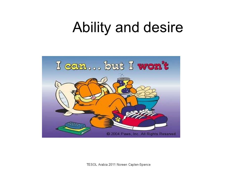 Ability and desire TESOL Arabia 2011 Noreen Caplen-Spence