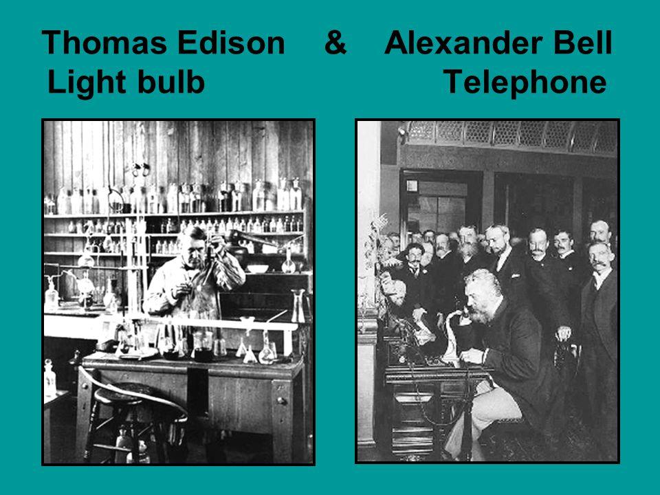 Thomas Edison & Alexander Bell Light bulb Telephone
