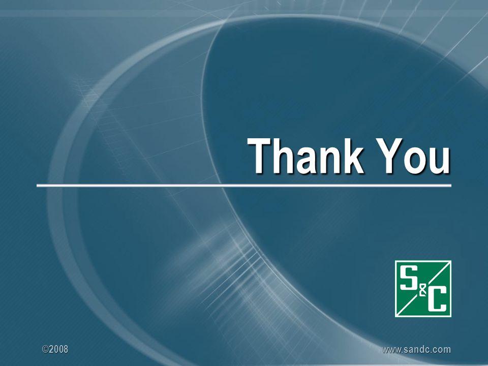 ©2008 www.sandc.com Thank You
