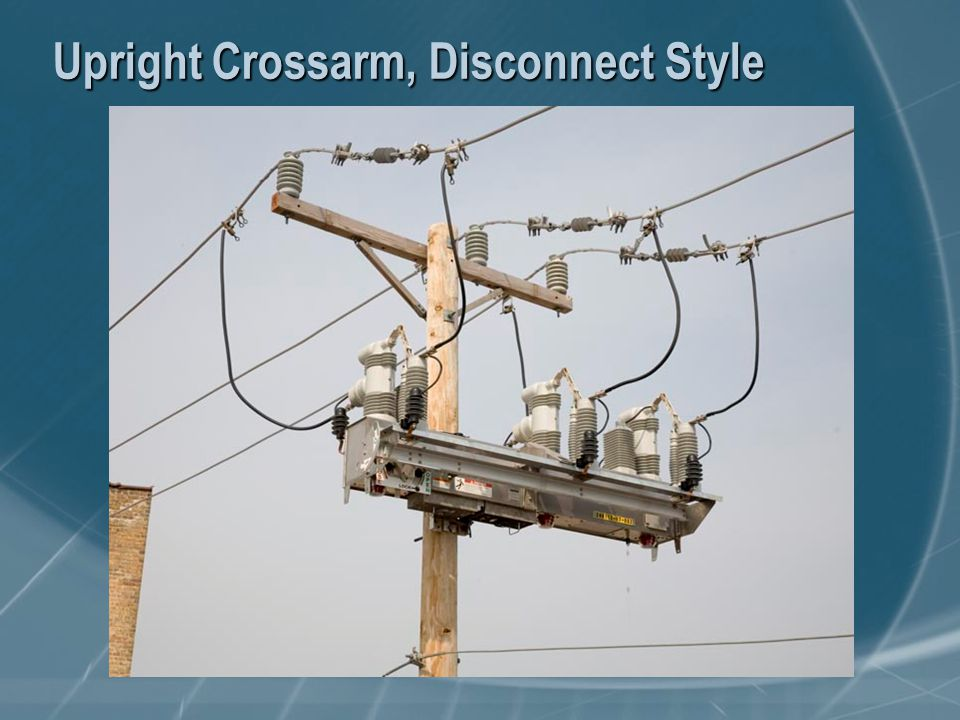 Upright Crossarm, Disconnect Style