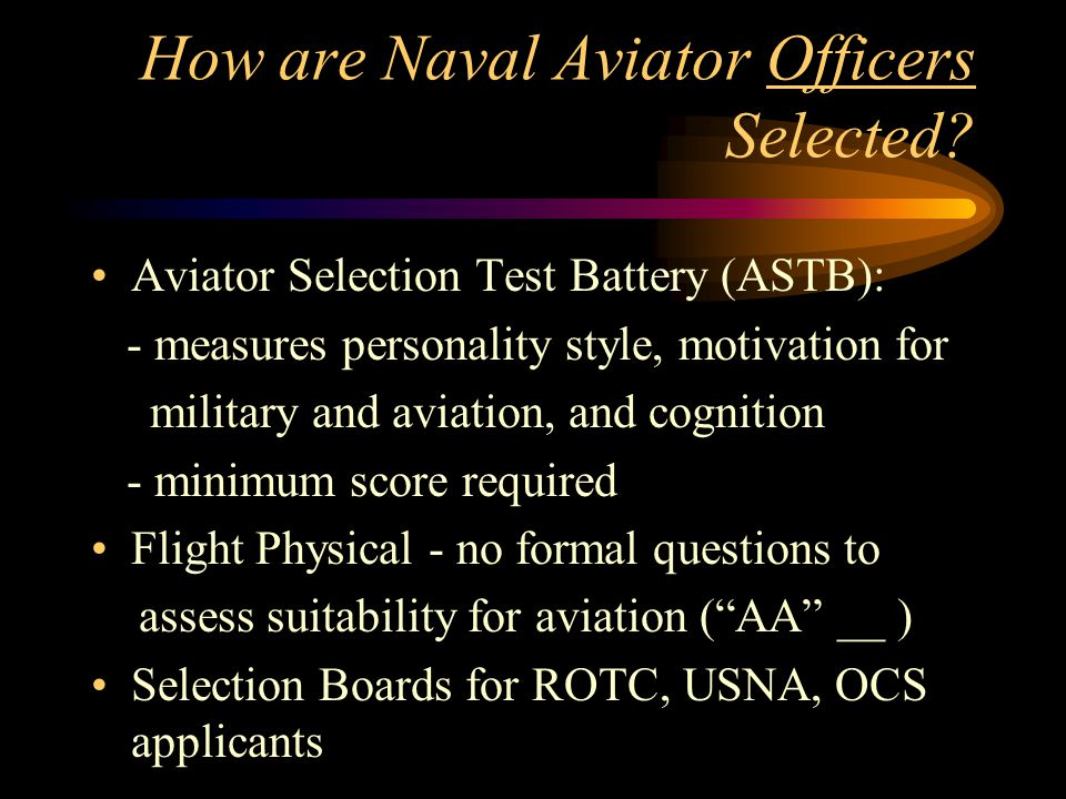 How are Naval Aviator Officers Selected.