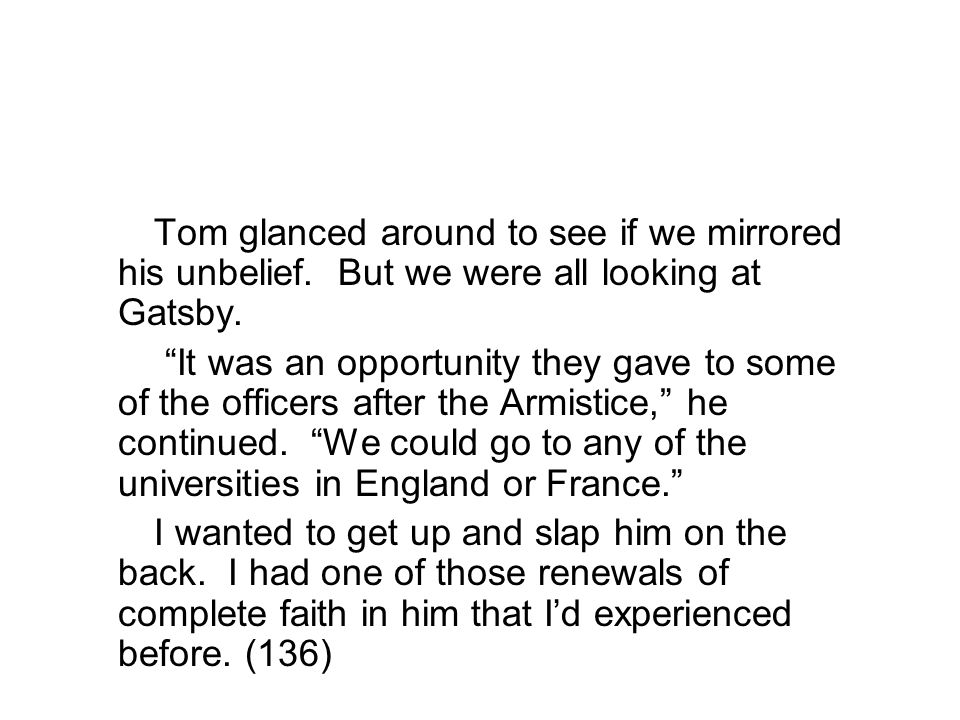 Tom glanced around to see if we mirrored his unbelief.