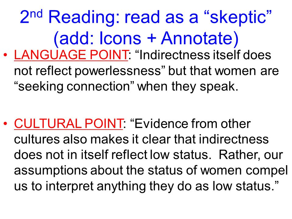 """LANGUAGE POINT: """"Indirectness itself does not reflect powerlessness"""" but that women are """"seeking connection"""" when they speak. CULTURAL POINT: """"Evidenc"""