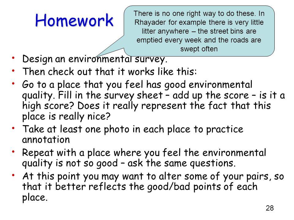 28 Homework Design an environmental survey.
