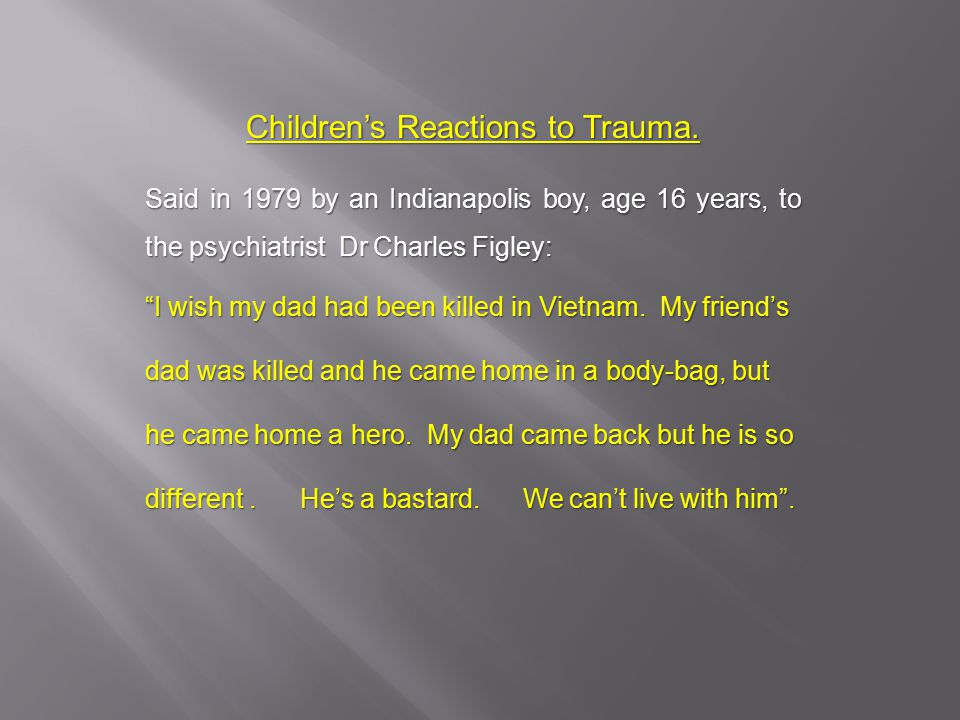 Children's Reactions to Trauma.