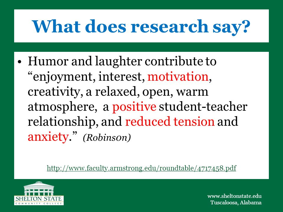 www.sheltonstate.edu Tuscaloosa, Alabama What does research say.