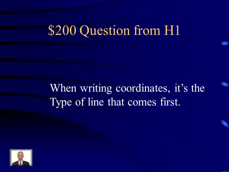 $100 Answer from H1 Latitude and Longitude
