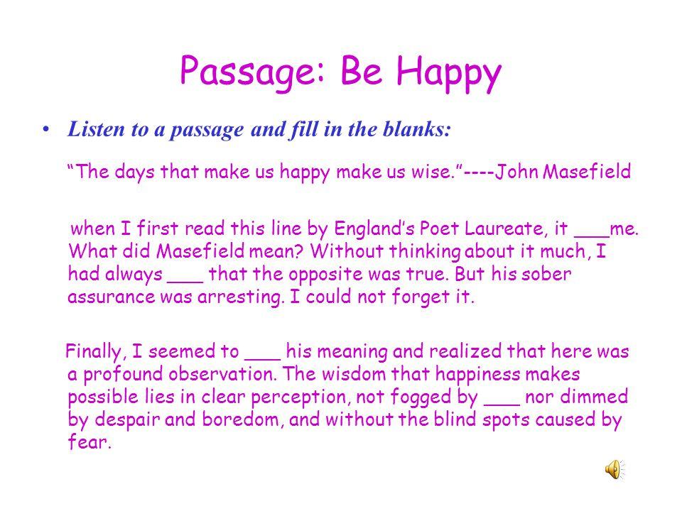 Listening Exercise II Passage: Be Happy