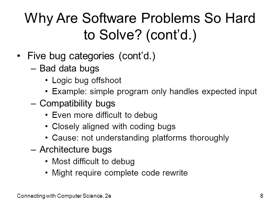 Why Are Software Problems So Hard to Solve.