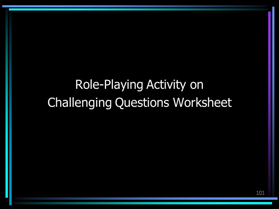 101 Role-Playing Activity on Challenging Questions Worksheet