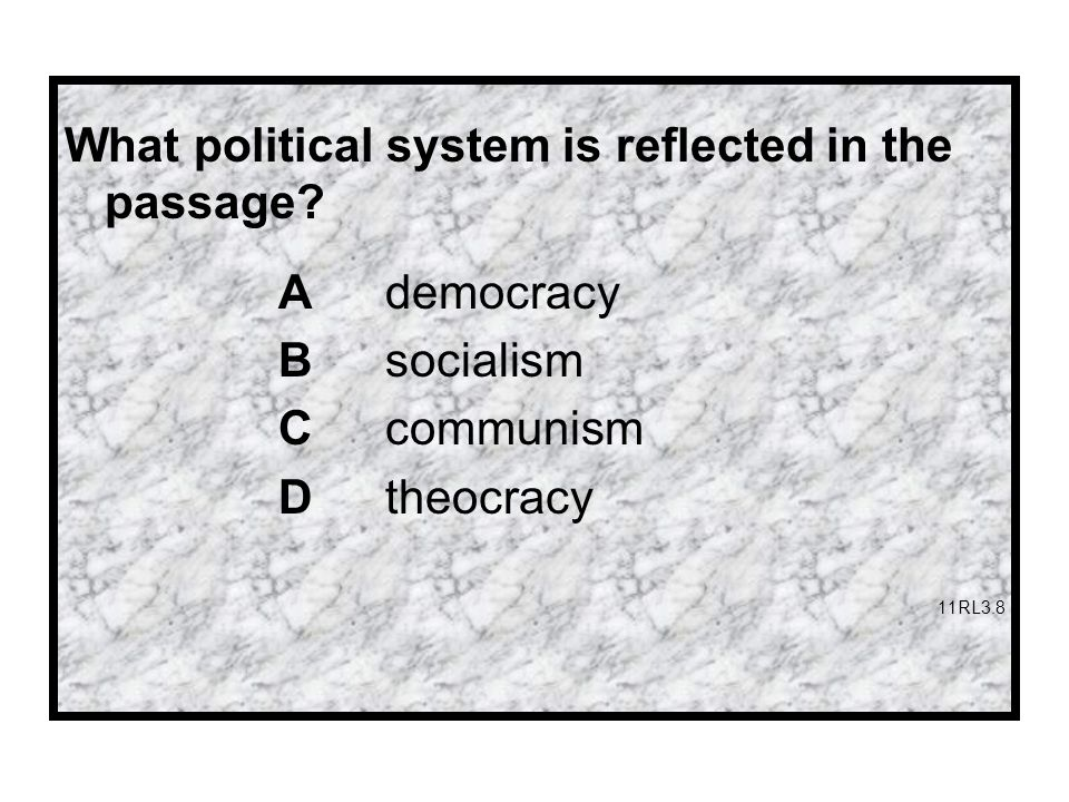 What political system is reflected in the passage.