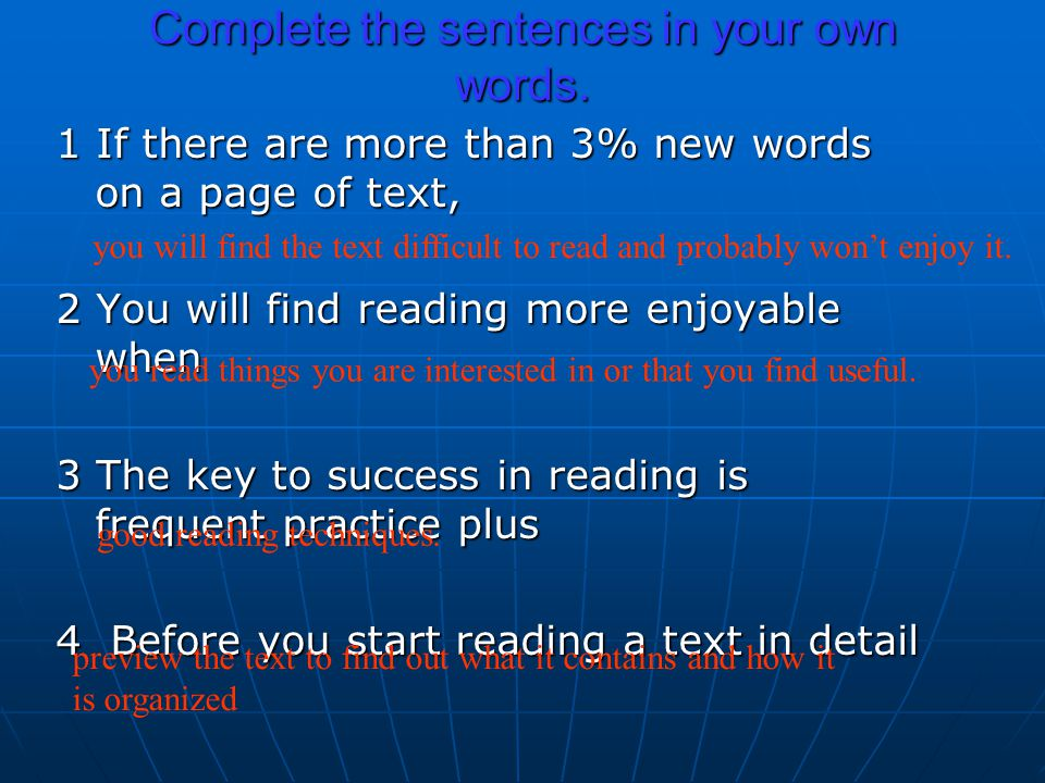 Complete the sentences in your own words.