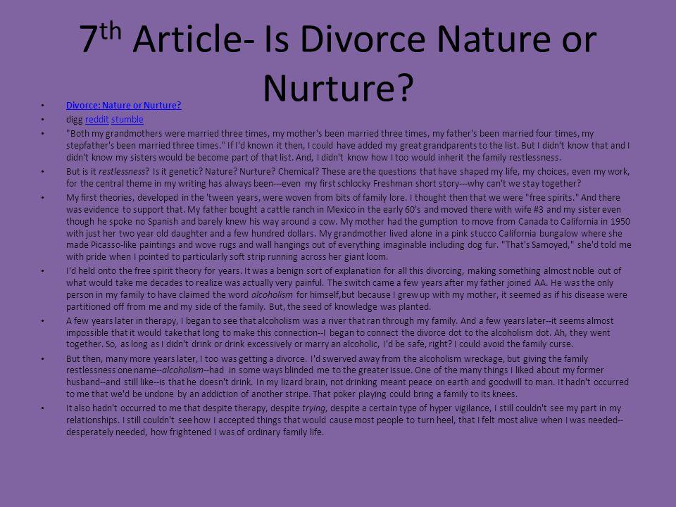 7 th Article- Is Divorce Nature or Nurture? Divorce: Nature or Nurture? digg reddit stumbleredditstumble