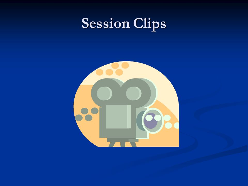 Session Clips