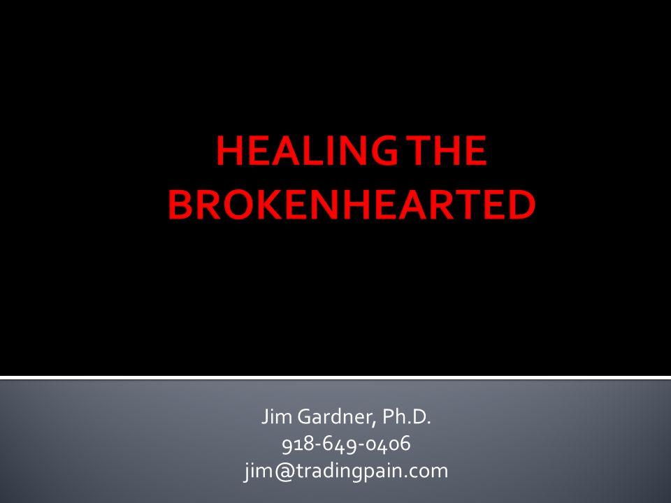Jim Gardner, Ph.D. 918-649-0406 jim@tradingpain.com