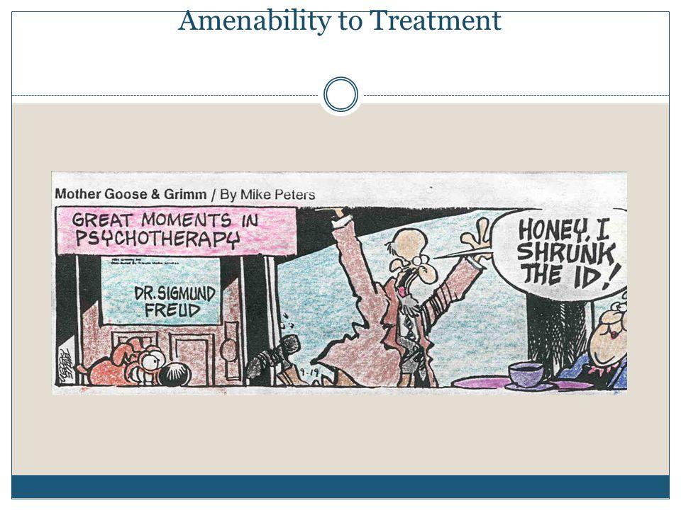 Amenability to Treatment
