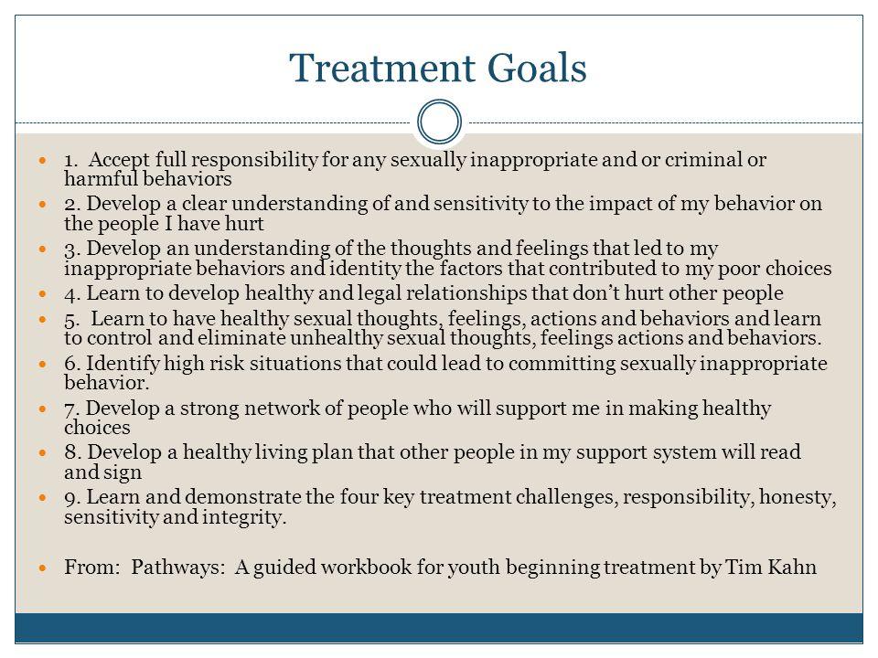 Treatment Goals 1.