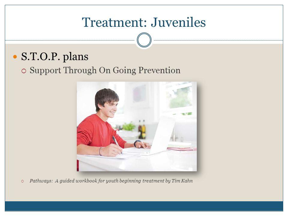 Treatment: Juveniles S.T.O.P.