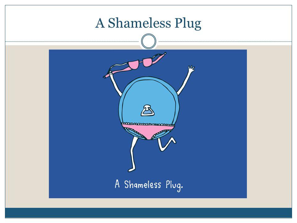 A Shameless Plug