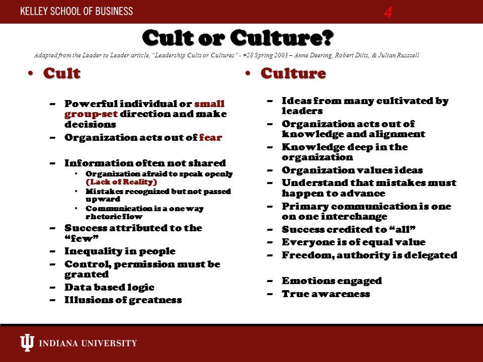 Cult or Culture.