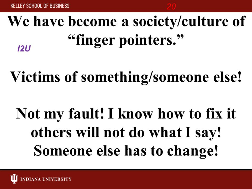 We have become a society/culture of finger pointers. Victims of something/someone else.