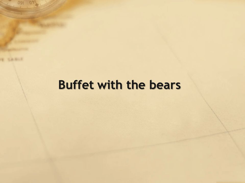 Buffet with the bears