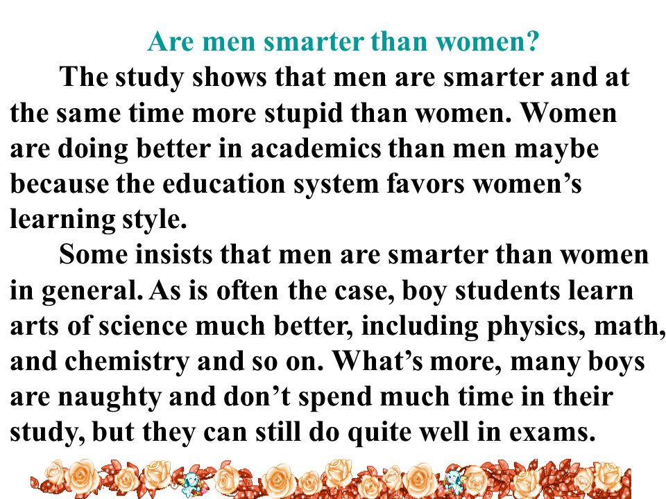 Are men smarter than women.