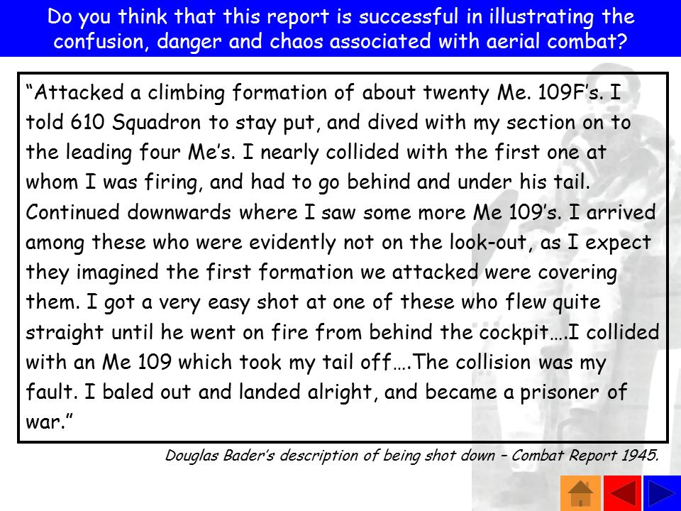 Douglas Bader's description of being shot down – Combat Report 1945.