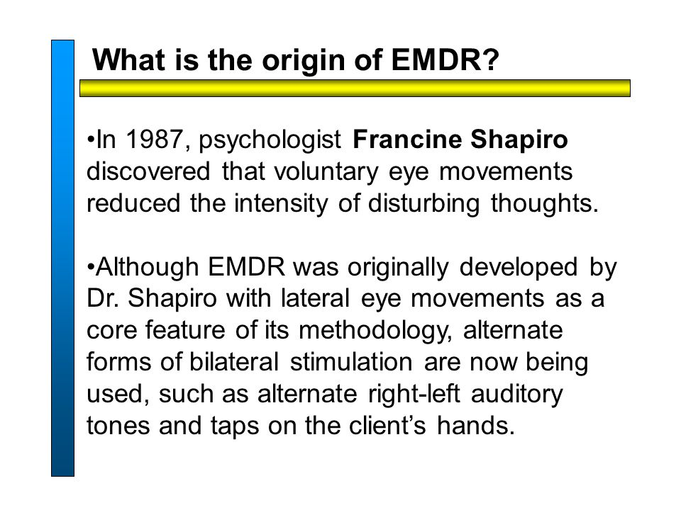 What is the origin of EMDR.
