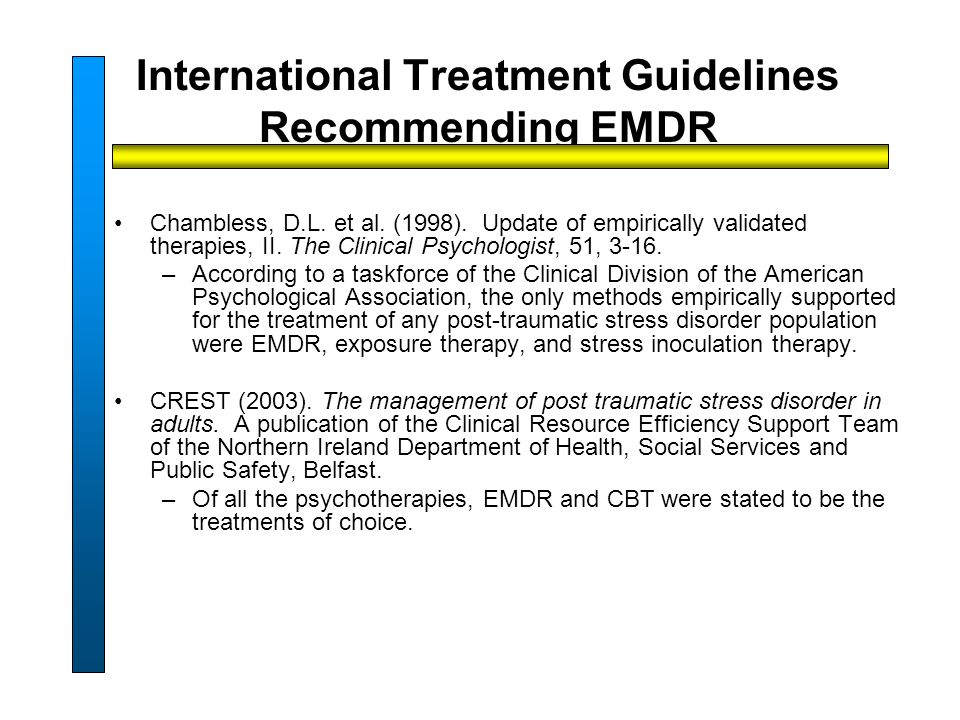 International Treatment Guidelines Recommending EMDR Chambless, D.L.