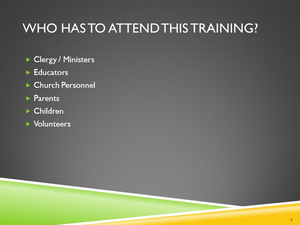 WHO HAS TO ATTEND THIS TRAINING.