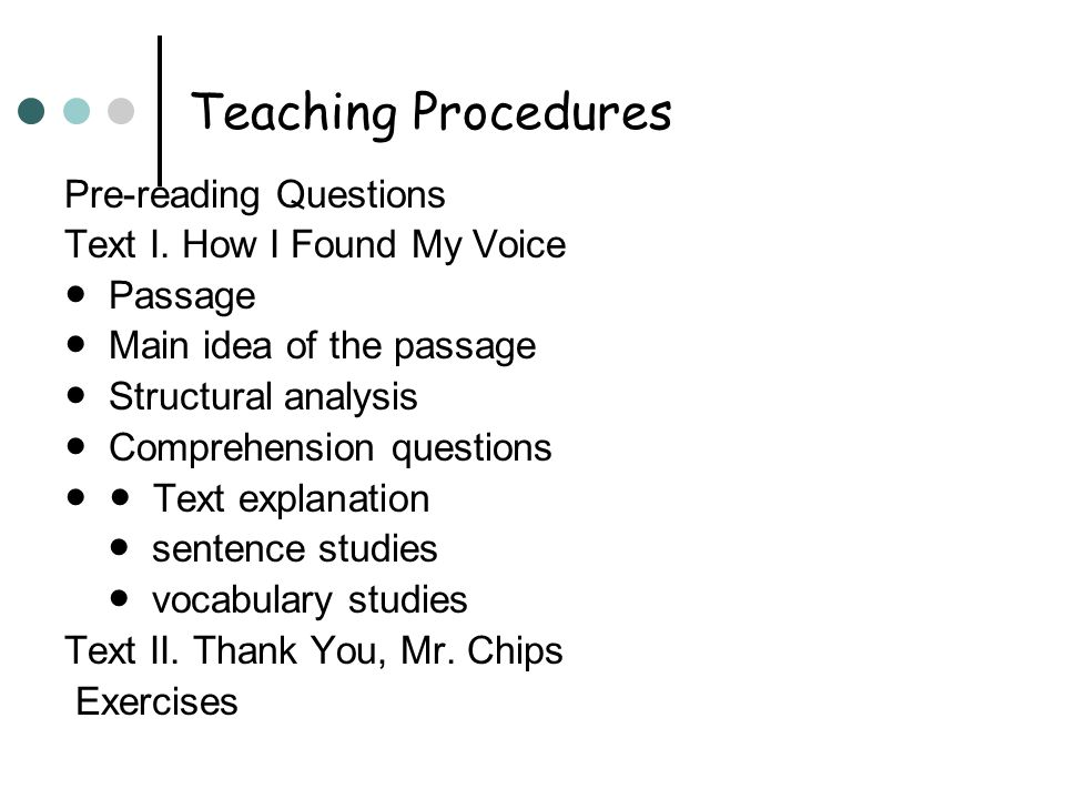 Teaching Procedures Pre-reading Questions Text I.
