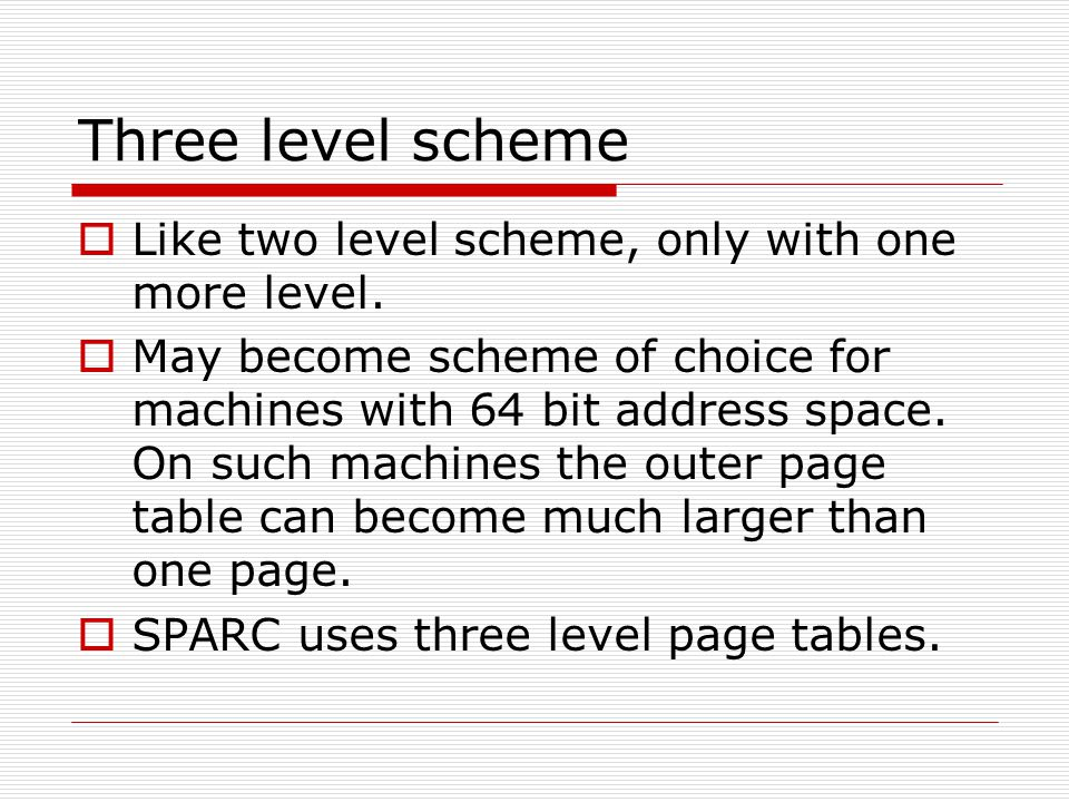 Three level scheme  Like two level scheme, only with one more level.