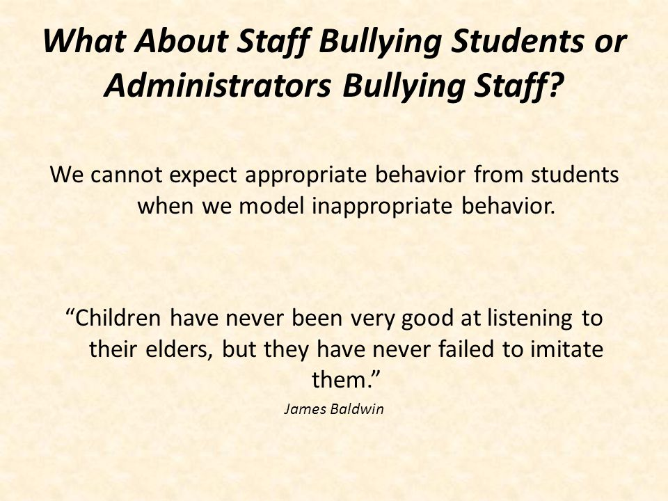 Educator or Bully.Educators let students know they care.
