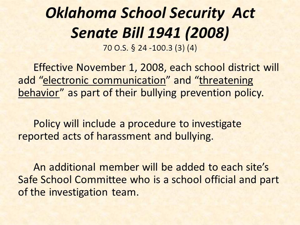Oklahoma School Security Act Senate Bill 1941 (2008) 70 O.S.