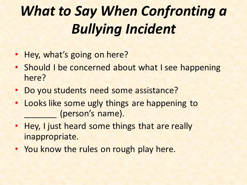 What To Say When Confronting Looks like _____ (person's name) is not having fun.