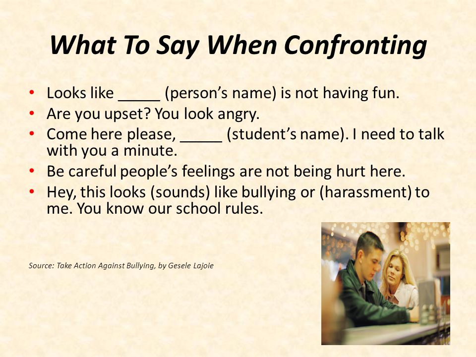Dangerous Words To Use When Intervening It's just teasing.